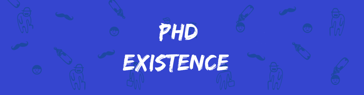 phd existence